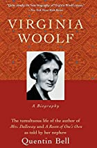 Virginia Woolf: A Biography by Quentin Bell