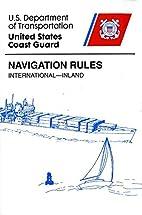 Navigation Rules: International-Inland by…