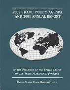 Trade Policy Agenda, 2002, and 2001 Annual…