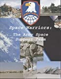 Not Available: Space Warriors: The Army Space Support Team