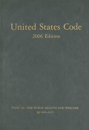united-states-code-2006-v-25-title-42-the-public-health-and-welfare-sec-1441-to-4395