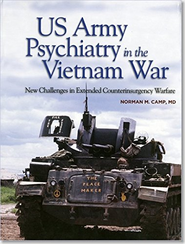 us-army-psychiatry-in-the-vietnam-war-new-challenges-in-extended-counterinsurgency-warfare-textbooks-of-military-medicine