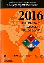 2016 Emergency Response Guidebook by…