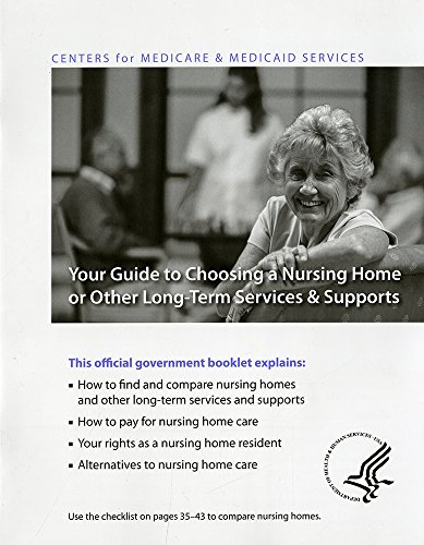 your-guide-to-choosing-a-nursing-home-or-other-long-term-service-supports