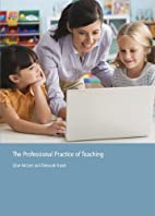 The professional practice of teaching by…