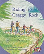 Riding to Craggy Rock by Annette Smith