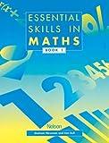 Newman, Graham: Essential Skills in Maths, Book 1 (Essential Numeracy)