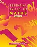 Newman, Graham: Essential Skills in Maths, Book 2 (Essential Numeracy)
