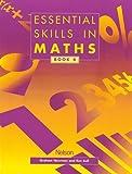 Graham Newman: Essential Skills in Maths, Book 4 (Essential Numeracy)