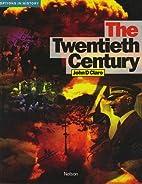 The Twentieth Century (Options in History S)…