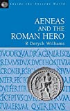 Williams, R.: Aeneas and the Roman Hero