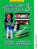Morris, Peter: Lerpunkt Deutsch 3 Student's Book (Lernpunkt)