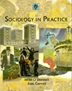 Sociology in Practice by M. O'Donnell