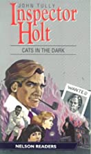 Cats in the Dark (Nelson Graded Readers) by…