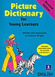 Wright, Andrew: Picture Dictionary for Young Learners