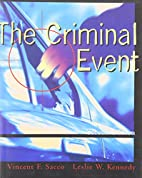 The criminal event by Vincent F. Sacco