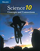 Nelson Science 10 : Concepts and Connections…