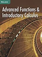Advance Functions & Introductory Calculus by…