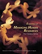 ESSSENTIALS OF MANAGING HUMAN RESOURCES by…