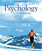 PSYCHOLOGY: A JOURNEY. CDN 2/E TXT
