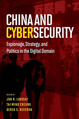 china-and-cybersecurity-espionage-strategy-and-politics-in-the-digital-domain