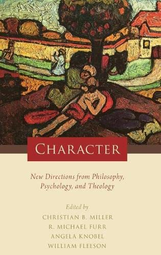 character-new-directions-from-philosophy-psychology-and-theology