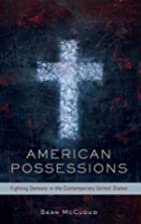 American Possessions: Fighting Demons in the…