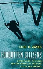 Forgotten Citizens: Deportation, Children,…