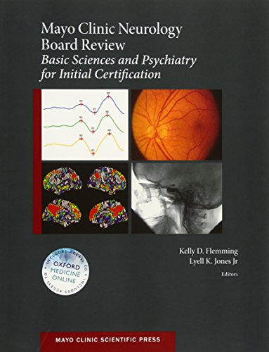 mayo-clinic-neurology-board-review-basic-sciences-and-psychiatry-for-initial-certification-mayo-clinic-scientific-press