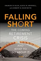 Falling Short: The Coming Retirement Crisis…