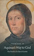 Aquinas's Way to God: The Proof in De…