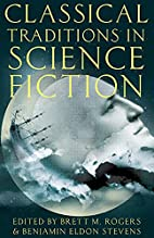 Classical Traditions in Science Fiction…