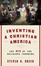 Inventing a Christian America : the myth of…