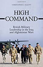 High Command: British Military Leadership in…
