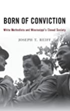 Born of Conviction: White Methodists and…