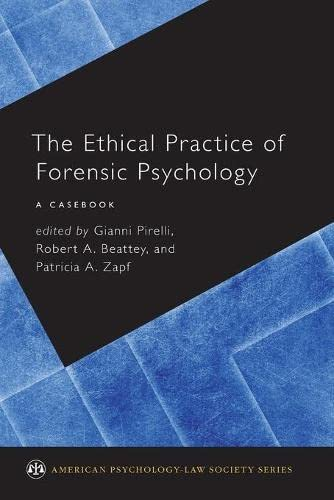 the-ethical-practice-of-forensic-psychology-a-cas-american-psychology-law-society-series