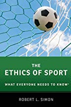 The Ethics of Sport: What Everyone Needs to…