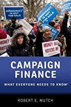 Campaign Finance : what everyone needs to…