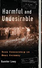 Harmful and Undesirable: Book Censorship in…
