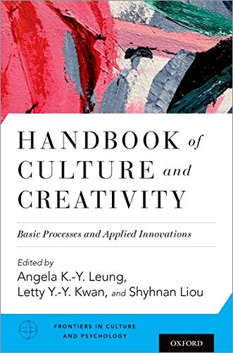 handbook-of-culture-and-creativity-basic-processes-and-applied-innovations-frontiers-in-culture-and-psychology