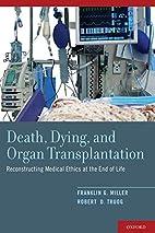 Death, Dying, and Organ Transplantation:…