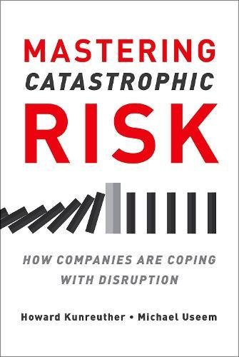 mastering-catastrophic-risk-how-companies-are-coping-with-disruption