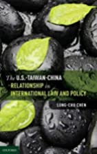 The U.S.-Taiwan-China Relationship in…