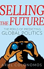Selling the Future: The Perils of Predicting…