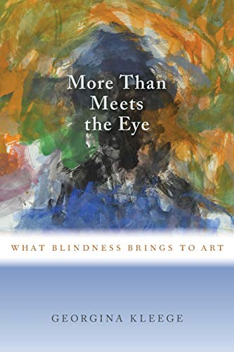 more-than-meets-the-eye-what-blindness-brings-to-art