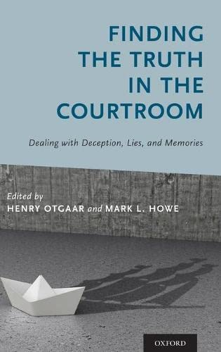 finding-the-truth-in-the-courtroom-dealing-with-deception-lies-and-memories