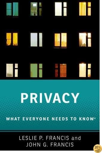 Privacy: What Everyone Needs to Know®