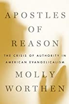 Apostles of Reason: The Crisis of Authority…