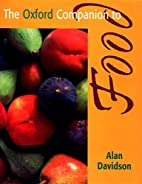 The Oxford Companion to Food by Alan…