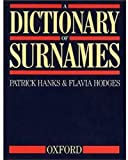 Hanks, Patrick: A Dictionary of Surnames